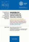 Handbuch Europäische Sprachkritik Online (HESO) / Sprachnormierung und Sprachkritik / Handbuch Europäische Sprachkritik Online (HESO)