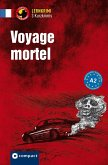 Voyage mortel