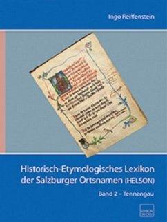 Historisch-Etymologisches Lexikon der Salzburger Ortsnamen (HELSON) - Reiffenstein, Ingo
