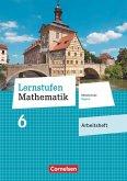 Lernstufen Mathematik 6. Jahrgangsstufe - Mittelschule Bayern - Arbeitsheft