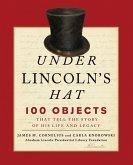 Under Lincoln's Hat (eBook, ePUB)