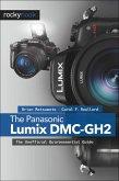 The Panasonic Lumix DMC-GH2 (eBook, ePUB)