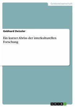 Ein kurzer Abriss der interkulturellen Forschung (eBook, ePUB) - Deissler, Gebhard