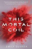 This Mortal Coil (eBook, ePUB)