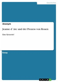 Jeanne d`Arc und der Prozess von Rouen (eBook, ePUB)