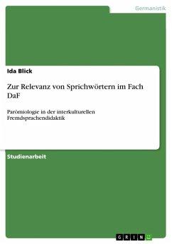 Zur Relevanz von Sprichwörtern im Fach DaF (eBook, ePUB)