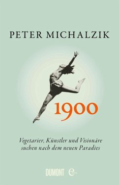 1900. (eBook, ePUB) - Michalzik, Peter
