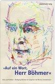 Auf ein Wort, Herr Böhmer (Mängelexemplar)