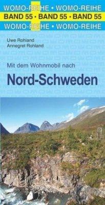 Mit dem Wohnmobil nach Nord-Schweden - Rohland, Uwe; Rohland, Annegret