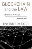 Blockchain and the Law - De Filippi, Primavera; Wright, Aaron