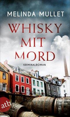 Whisky mit Mord - Mullet, Melinda