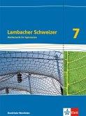 Lambacher Schweizer - Ausgabe Nordrhein-Westfalen (2016) / Schülerbuch 7. Schuljahr