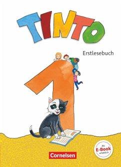 Tinto 1 1. Schuljahr - Erstlesebuch - Anders, Linda; Bollenberg, Vanessa; Brinkmann, Ursula; Granseyer, Nele; Müller, Gabriele