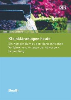 Kleinkläranlagen heute - Goldberg, Bernd