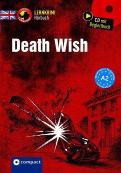 Death Wish, Audio-CD + Begleitbuch - Ridley, Andrew