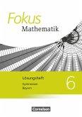 Fokus Mathematik 6. Jahrgangsstufe - Bayern - Lösungen zum Schülerbuch