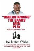 Understanding the Games Men Play (eBook, ePUB)