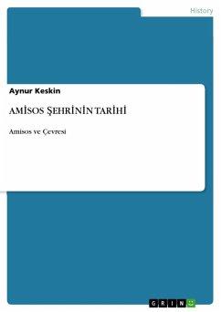 AMISOS SEHRININ TARIHI (eBook, ePUB)