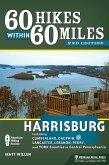 60 Hikes Within 60 Miles: Harrisburg (eBook, ePUB)