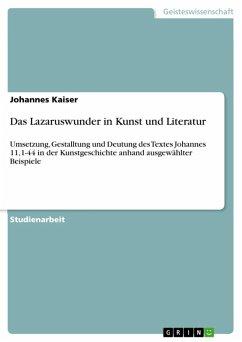 Das Lazaruswunder in Kunst und Literatur (eBook, ePUB)