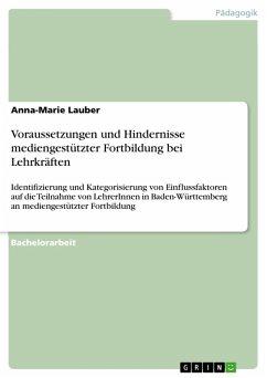 Voraussetzungen und Hindernisse mediengestützter Fortbildung bei Lehrkräften (eBook, PDF)