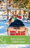 A Gift For Santa (Mills & Boon Heartwarming) (A Northern Lights Novel, Book 2) (eBook, ePUB)