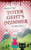 Toter gehts nimmer: Mord in den Wiener Voralpen (eBook, ePUB)