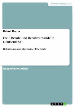 Freie Berufe und Berufsverbände in Deutschland