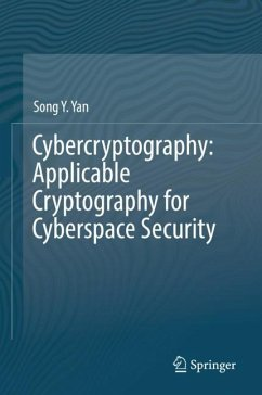 Cybercryptography: Applicable Cryptography for Cyberspace Security - Yan, Song Y.