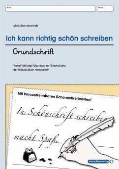 Ich kann richtig schön schreiben - Grundschrift - Langhans, Katrin