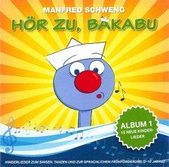 Hör Zu,Bakabu: Album 1 - Schweng,Manfred