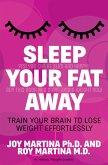 Sleep Your Fat Away (eBook, ePUB)