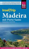 Reise Know-How InselTrip Madeira (mit Porto Santo) (eBook, PDF)