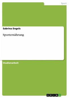 Sporternährung (eBook, ePUB) - Engels, Sabrina