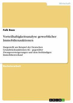Vorteilhaftigkeitsanalyse gewerblicher Immobilienauktionen (eBook, ePUB)