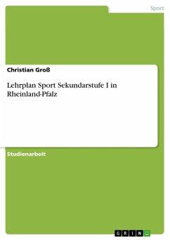 Lehrplan Sport Sekundarstufe I in Rheinland-Pfalz (eBook, ePUB)