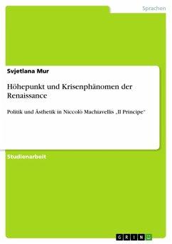Höhepunkt und Krisenphänomen der Renaissance