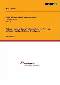 Diskussion und kritische Stellungnahme zur Frage der Aufnahme des Sports in das Grundgesetz (eBook, ePUB)
