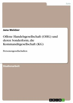 Offene Handelsgesellschaft (OHG) und deren Sonderform, die Kommanditgesellschaft (KG) (eBook, ePUB)