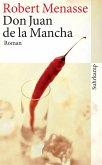 Don Juan de la Mancha oder Die Erziehung der Lust (eBook, ePUB)