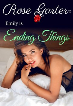Ending Things (Emily´s Adventures in Dating, #8...