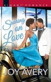 Soaring On Love (The Cardinal House, Book 1) (eBook, ePUB)