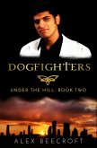 Under the Hill: Dogfighters (eBook, ePUB)