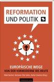 Reformation und Politik (Mängelexemplar)