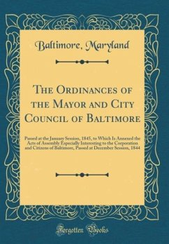 The Ordinances of the Mayor and City Council of...