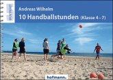 10 Handballstunden (Klasse 4-7)