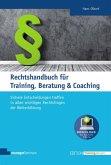 Rechtshandbuch für Training, Beratung & Coaching