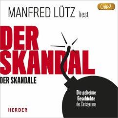 Der Skandal der Skandale, 1 MP3-CD - Lütz, Manfred
