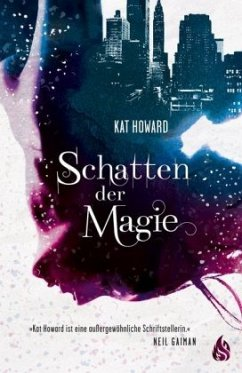 Schatten der Magie - Howard, Kate