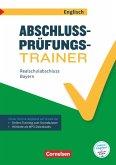 Abschlussprüfungstrainer Englisch 10. Jahrgangsstufe - Realschulabschluss - Bayern